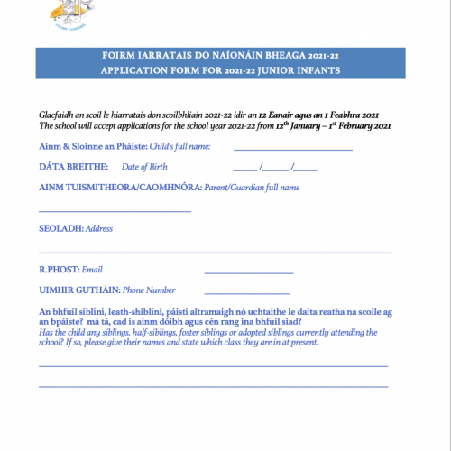 Foirm Iarratais Naíonáin Bheaga 2021-2022 /Application for junior Infants 2021-2022